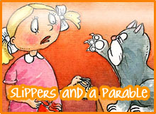 Slippers and a Parable